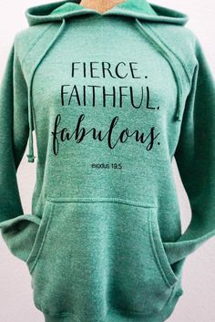 Hoodie - Fierce.Faithful. Fabulous.