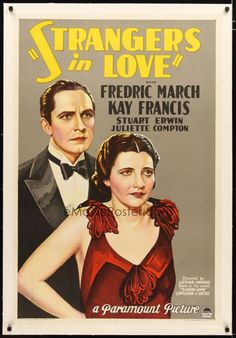 2e335 STRANGERS IN LOVE linen 1sh '32 great stone litho of Fredric March with sexy Kay Francis!