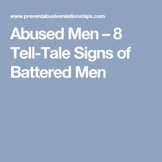 Abused Men – 8 Tell-Tale Signs of Battered Men Narcissistic Abuse Recovery, Narcissistic Behavior, Unhappy Marriage Quotes, Empathetic People, Be Gentle With Yourself, Ex Wives, Emotional Abuse, Make It Through, Psychology