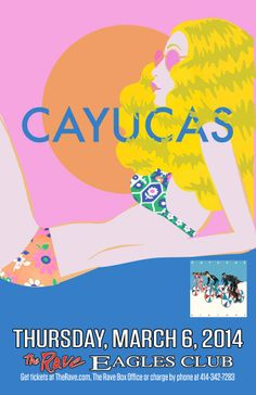 CAYUCAS with Bonzie Thursday, March 6, 2014 at 8pm(doors scheduled to open at 7pm)The Rave/Eagles Club - Milwaukee WI All Ages / 21+ to DrinkAdvance tickets are $11.00 (General Admission) plus fees.  Purchase tickets at http://tickets.therave.com, www.eTix.com, charge by phone at 414-342-7283, or visit our box office at 2401 W. Wisconsin Avenue in Milwaukee. Box office and charge by phone hours are Mon-Sat 10am-6pm.