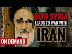 How Syria Leads to War with Iran - YouTube