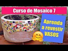 Curso de Mosaico 7  - COMO DECORAR VASOS - DIY - YouTube