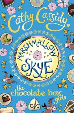 Marshmallow Skye is one of my favourite books written by Cathy Cassidy.