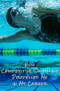How swimming helped one woman in her career.