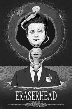 Eraserhead by Matt Chinn - Home of the Alternative Movie Poster -AMP- Movies And Series, Cult Movies, Scary Movies, Horror Movie Posters, Cinema Posters, Horror Movies, Fan Poster, Movie Poster Art, Poster Prints