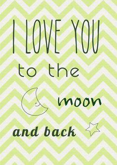 "Chevron Nursery Art ""I love you to the moon and back"" PDF Printable"