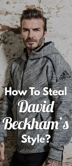 How-To-Steal-David-Beckham's-Style