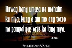 84 Best Quotes In Life Images Sharing Quotes Tagalog Quotes