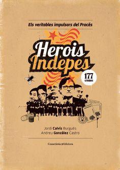 """El que hem llegit: """"Herois indepes"""": Aproximació a una taxonomia de la catalanofòbia"""