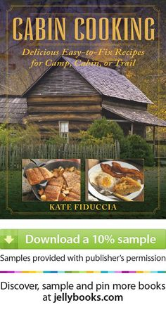 'Cabin Cooking' by Kate Fiduccia - Download a free ebook sample and give it a try! Don't forget to share it, too.