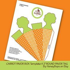 """Free printable carrot Favor Box Template and 2"""" Happy Easter Favor Tag by HoneyBops"""