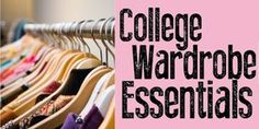 College Wardrobe Essentials: Much Needed!