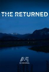 The Returned - Dramma con aspetti sovrannaturali, la cui storia narra la vita di un piccolo paese di provincia e di come la tranquillità viene stravolta quando delle persone, credute defunte da tempo, fann