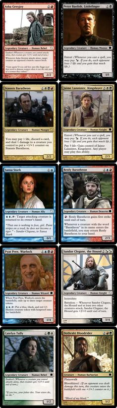 """Tumblr user JermTube re-imagined a fairly complete list of Game of Thrones characters as Magic: the Gathering cards Read more at http://www.geeksaresexy.net/2013/05/31/game-of-thrones-characters-as-magic-the-gathering-cards-pic/#4RiqHUjx3glSSOt7.99 """