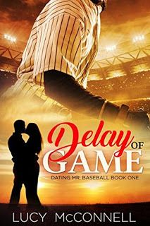 KJ's Book Nook: Delay of Game by Lucy McConnell