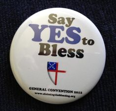This button may be seen a lot, as it relates to an issue for Episcopalians. #gc77 #blessing