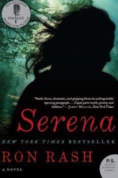 Serena: A Novel by Ron Rash