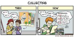 PHD Comics: Collecting. Pues sí, casi como los cromos ;)