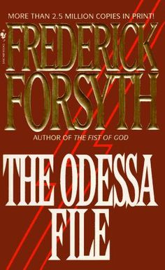 The Odessa File by F. Forsyth