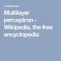 Multilayer perceptron - Wikipedia, the free encyclopedia