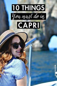 Italy Travel Inspiration - History In High Heels: 10 Things You Must Do in Capri #italytravelinspiration #ItalyTravel