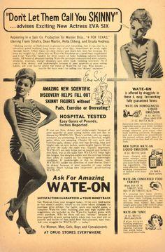 Weight Gain Ads - Retronaut  http://www.retronaut.co/2011/11/vintage-weight-gain-ads/