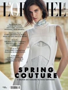 L'Officiel Brasil August 2015 Cover (L'Officiel Brasil)   Nicole Heiniger - Photographer Flavia Lafer - Fashion Editor/Stylist Nicolas Bianciotto - Casting Director Manon Leloup - Model