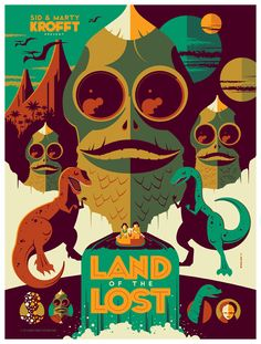 Okay, it's a TV poster. Sue me. ~~~ sid + marty krofft: land of the lost by *strongstuff on deviantART