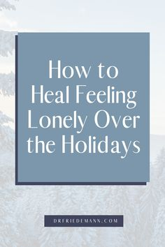 How to Heal Feeling Lonely Over the Holidays   Do you struggle with loneliness and the pain of not having a special someone or a family to celebrate with? Does being alone make you feel nervous, anxious and self-conscious? It is a curious paradox that even though we are living more densely together, and, thanks to social media, are connected to more people than ever before, loneliness has become an epidemic in our society, which is often linked to anxiety and depression. Fear Of Being Alone, Inner Child Healing, Deepest Gratitude, Share My Life, Who You Love, Self Empowerment, Self Conscious, Feeling Lonely, Subconscious Mind