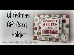 Christmas Gift Card Holder with Dawn using Stampin'Up! Products - YouTube