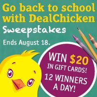 Win $20 in gift cards, 12 winners a day! Register for DealChicken to receive emails for deeply discounted prices on the best things to see and do around town from restaurants and spas to travel and golf. There's even a Marketplace of convenient shop-at-home deals. Signup here by August 18th and I get two extra sweepstakes entries.