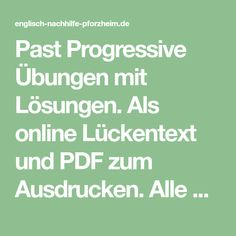 Past Progressive Übungen mit Lösungen. Als online Lückentext und PDF zum Ausdrucken. Alle Übungen sind mit dem Englisch Wortschatz aus der 6. Klasse lösbar.