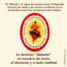 """#DEVOCIONES El """"detente"""" es signo de nuestro amor al Sagrado Corazón de Jesús y de nuestra confianza en su protección contra las acechanzas del maligno.  Le decimos """"detente"""", en nombre de Jesús, al demonio y a toda maldad. Detalles: http://forosdelavirgen.org/28079/detente-del-sagrado-corazon/"""