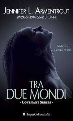 Leggere Romanticamente e Fantasy: Recensione: Tra due mondi di Jennifer L. Armentrou...