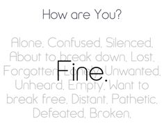 When people say they're fine, they really mean....