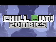 Chill Out Zombies Gameplay - Free On iOS