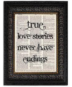 Wedding Gift WEDDING Sign Art Print Love Quote TRUE LOVE Stories Never Have Endings mixed media typography art print 8x10. $10.00, via Etsy.