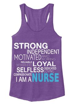 Strong Independent Motivated Hard  Working Loyal Reliable Determinded Selfless Dedicated Loving Nurse Compassionate I... Eco True Purple  T-Shirt Front