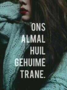 Geheime trane Words Quotes, Qoutes, Sayings, Deep Quotes, Afrikaanse Quotes, Dutch, Thoughts, Nice, Girls
