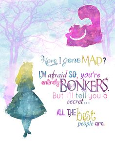 Alice in wonderland Cheshire Cat quote #disney #disneyfan #disneyquotes
