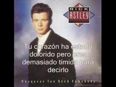 Rick Astley - Never gonna give you up (Subtitulado en español) - YouTube
