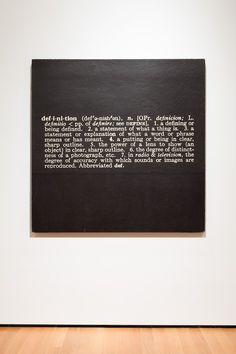 "Joseph Kosuth: Titled (Art as Idea as Idea) The Word ""Definition"", 1966-68. Mounted photographic enlargement of the dictionary definition of ""definition"". 57 x 57"" (144.8 x 144.8 cm). Collection MoMA, New York City."