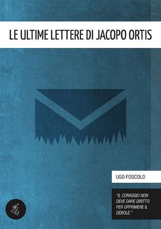 Le ultime lettere di Jacopo Ortis [Literary Classics Series] - Ugo Foscolo (author), Gabriele Ciufo (cover)