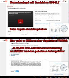 http://stasi.getweb4all.com/fascho-youtube-evil-google-und-die-menschenjagd/ -------------------------------------- http://stasi.getweb4all.com/google-plus-menschenjagd/ -------------------------------------- 20.000 Euro mit heutigem Kaufwert on Gold oder einer Waehrung, die ich bei Zahling akzeptiere, betraegt meine Schadenersatzforderung an den nicht aufgefuehrten Antragsteller und Straftaeter. Ebenfalls 20.000 Euro wegen u.a. Nachstellung fordere ich in DIESER SACHE von der…
