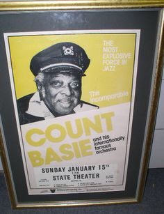 "Original Count Basie Jazz Concert Broadside C. 1975 State Theatre of Modesto California. 14"" X 22"" poster in excellent condition, professionally framed $495"