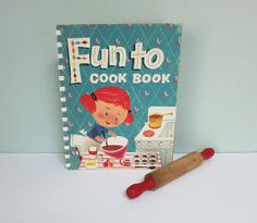 Fun to Cook Book, a 1955 Cookbook for Kids by the Carnation Company & a Miniature Toy Wooden Rolling Pin with Bright Red Handles