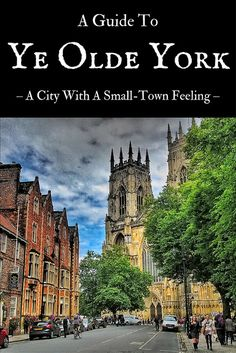 Ye Olde #York — City With A Small-town Feeling | Live now – dream later travel blog