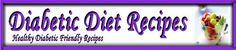 Diabetic Recipes - Diabetic Diet -