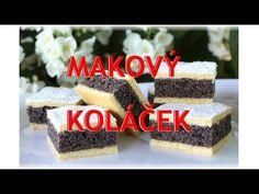 Makový koláček / Helenčino pečení - YouTube