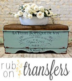 New Rub on Transfers – Tutorial! - New Rub on Transfers – Tutorial! Decoupage Furniture, Refurbished Furniture, Paint Furniture, Repurposed Furniture, Shabby Chic Furniture, Furniture Projects, Furniture Makeover, Furniture Refinishing, Decoupage Coffee Table